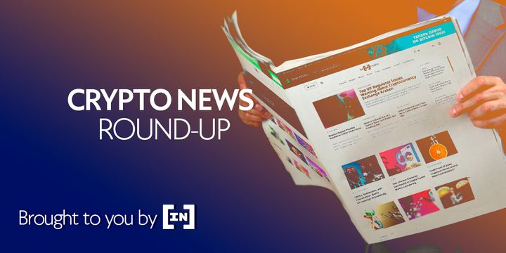 Cryptocurrency News Roundup for June 12, 2020